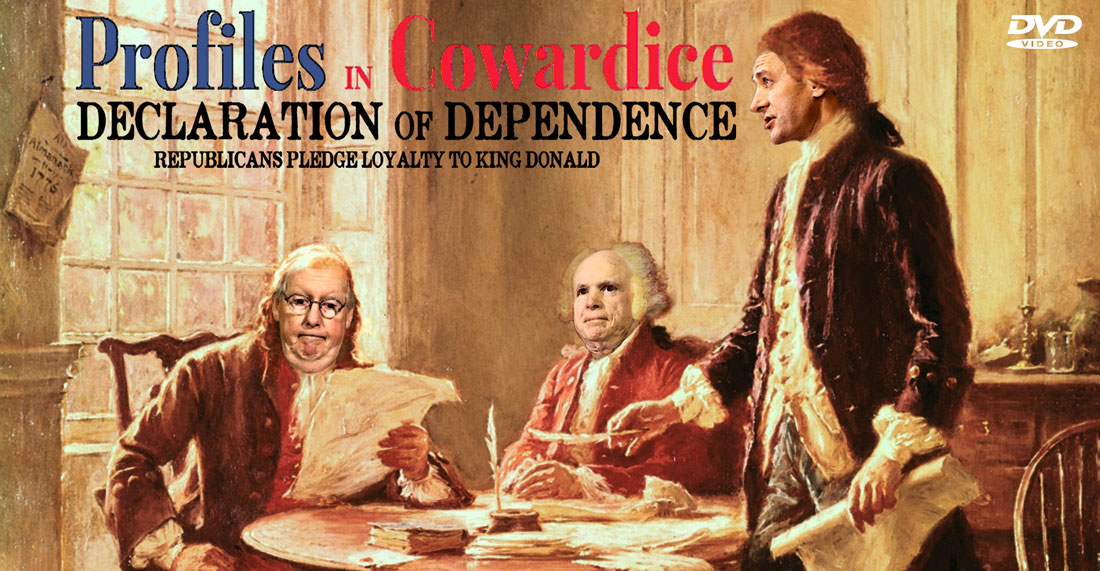 PROFILES IN COWARDICE - DECLARATION OF DEPENDENCE