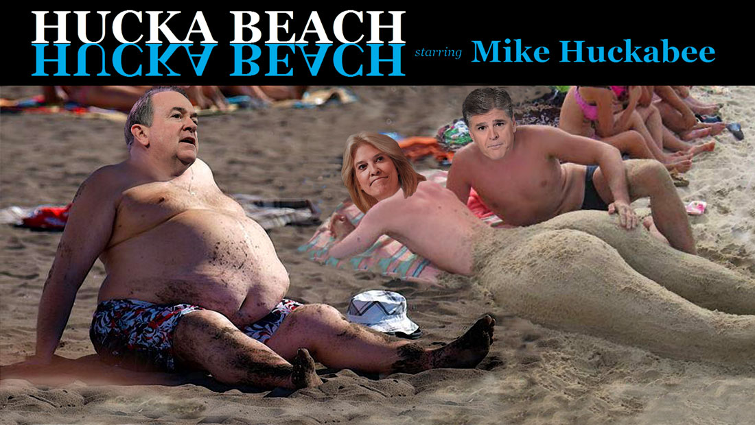 HUCKA BEACH starring MIKE HUCKABEE