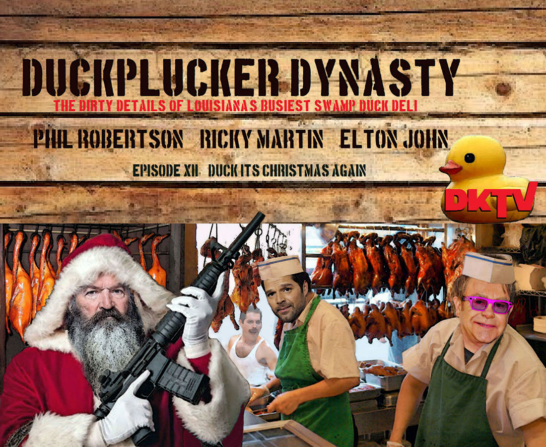 DUCKPLUCKER DYNASTY EPISODE XII DUCK IT