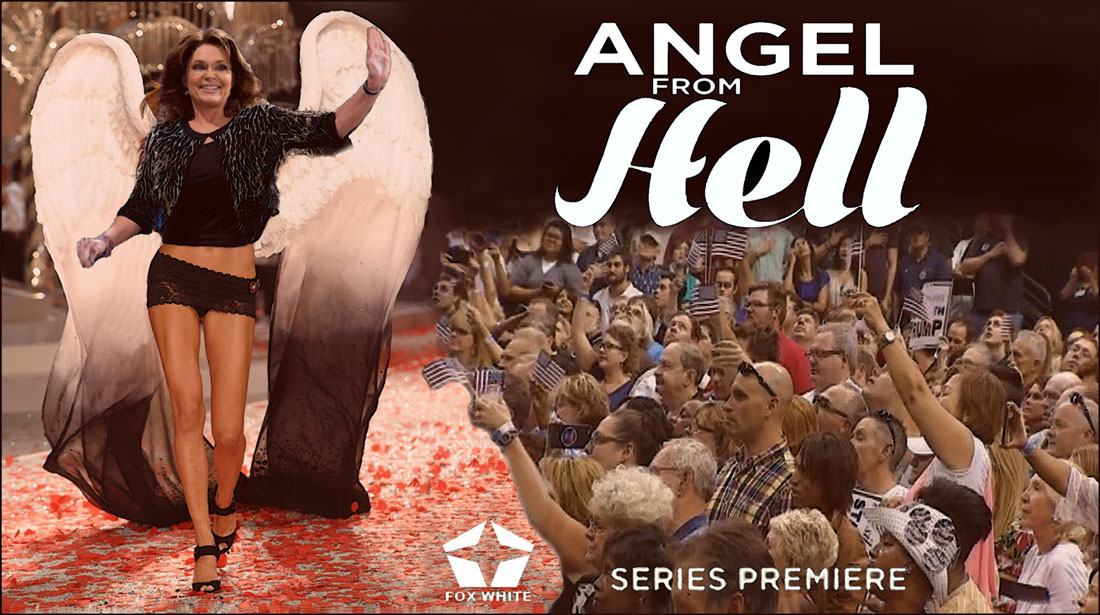 SARAH PALIN IN ANGEL FROM HELL