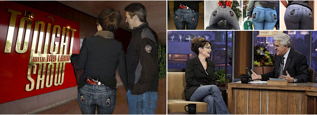Palin launches line of Assclown Jeans.