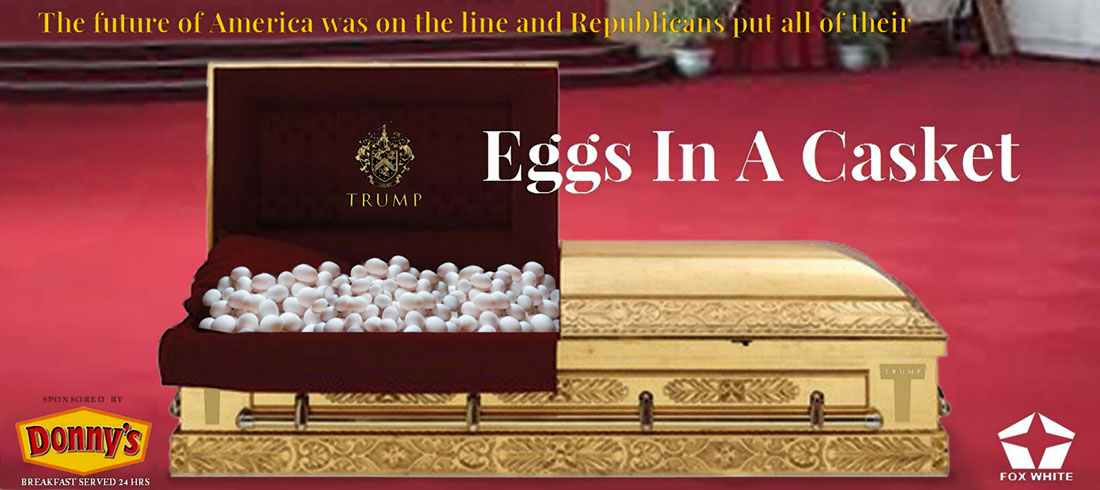 EGGS IN A CASKET