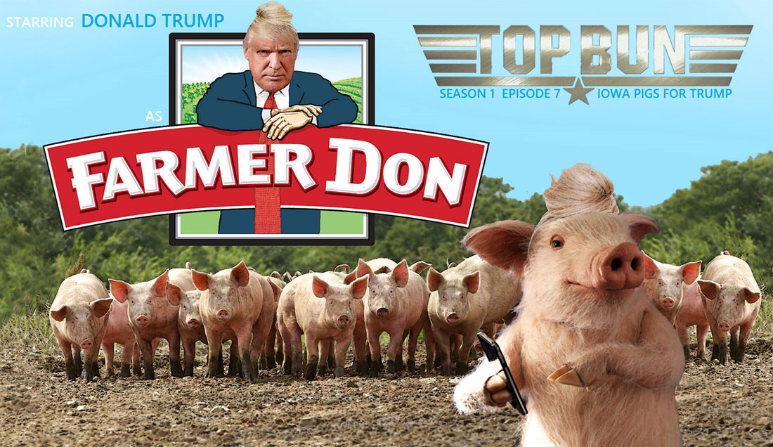 TOP BUN EPISODE 7: IOWA PIGS FOR TRUMP