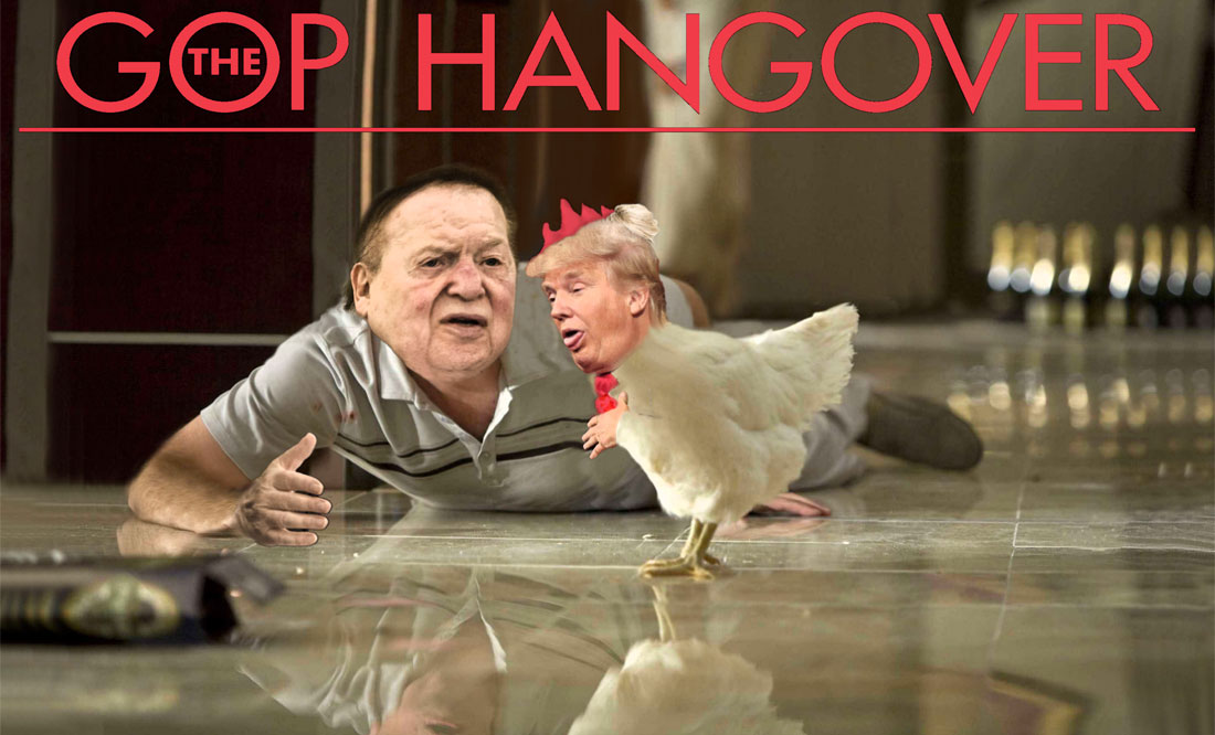 DONALD TRUMP and SHELDON ADELSON starring in GOP HANGOVER