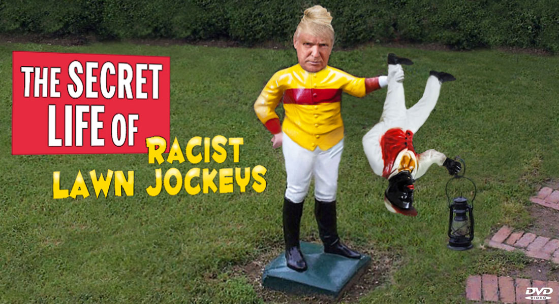 THE SECRET LIFE OF RACIST LAWN JOCKEYS
