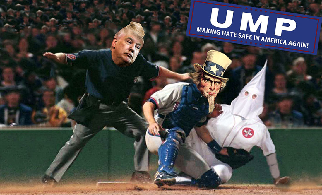UMP - MAKING HATE SAFE IN AMERICA AGAIN
